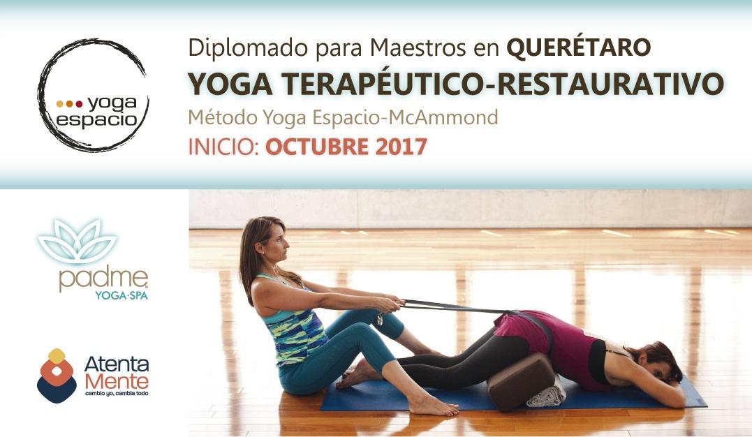 Diplomado para Maestros en YOGA TERAPÉUTICO-RESTAURATIVO | Padme ...