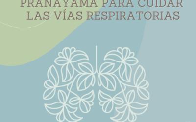 Taller presencial y online – Pranayama para cuidar las vías respiratorias